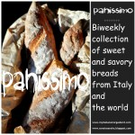 Announcing PANISSIMO: A biweekly collection of breads from Italy and the world